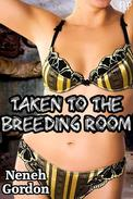 Taken to the Breeding Room (Reluctant monster sex story)