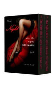 Boxed Set: That Night with the Alpha Billionaire 2 & 3 (BWWM Interracial Billionaire Romance)