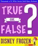 Disney Frozen - True or False?