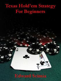 Texas Hold'em Strategy for Beginners