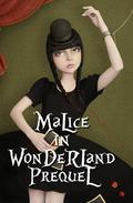 Malice in Wonderland Prequel