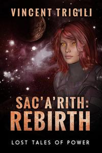 Sac'a'rith: Rebirth