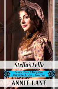 Mail Order Bride - Stella's Fella
