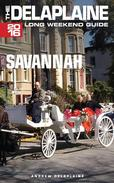 Savannah - The  Delaplaine 2016 Long Weekend Guide