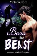 Beau and the Beast: An Erotic Modern Fairy Tale