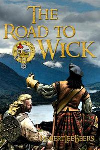The Road to Wick