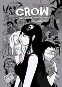 Crow, un fumetto non adatto agli insulsi