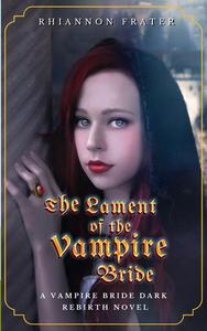 The Lament of the Vampire Bride