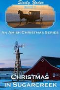 Christmas in Sugarcreek: An Amish Christmas Series: Book One (Amish Romance)