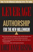Leverage: Authorship for the New Millennium