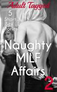 Naughty Milf Affairs 2