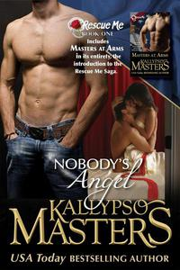 Masters at Arms & Nobody's Angel