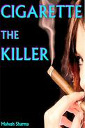 Cigarette The Killer