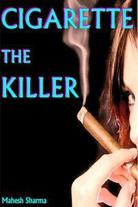 Cigarette The Killer