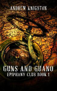 Guns and Guano