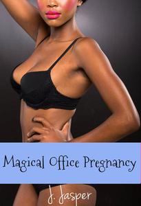 Magical Office Pregnancy