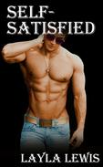 Self-Satisfied (a nearly free gay BDSM solo and double anal erotica)