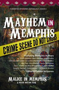 Mayhem in Memphis