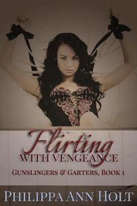 Flirting With Vengeance