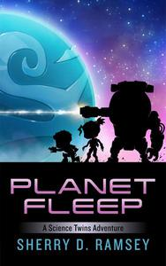 Planet Fleep: A Science Twins Adventure