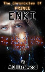The Lady of Life, the Council and the Dracos