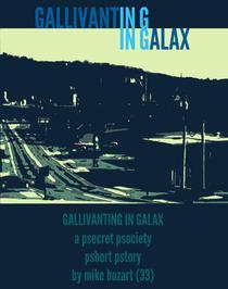 Gallivanting in Galax