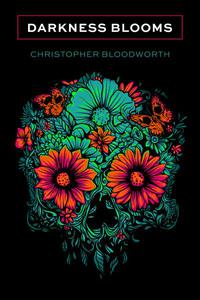 Darkness Blooms