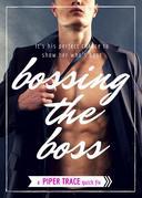 Bossing the Boss
