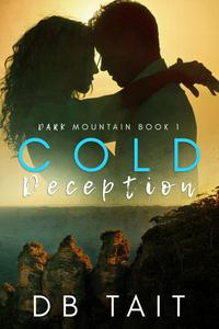 Cold Deception: Dark Mountain Book 1