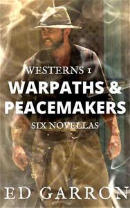 Westerns: Warpaths & Peacemakers