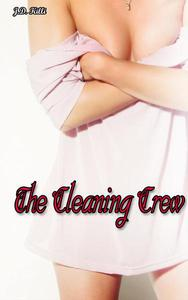 Romance Erotica: The Cleaning Crew