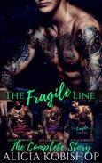 The Fragile Line: The Complete Series Box Set