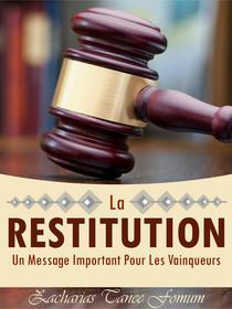 La Restitution: Un Message Important Pour Les Vainqueurs