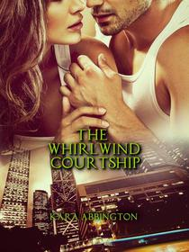 The Whirlwind Courtship