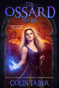 The Ossard Series (Books 1-3)