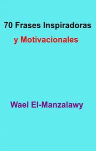 70 Frases Inspiradoras y Motivacionales