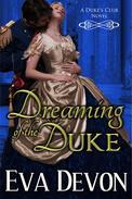 Dreaming of the Duke