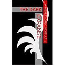The Dark Expanse - Novella 2