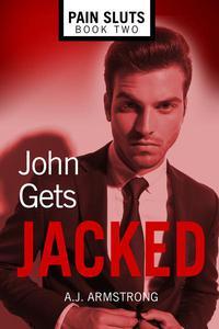 John Gets Jacked