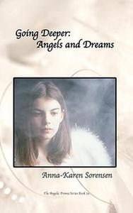Going Deeper: Angels and Dreams