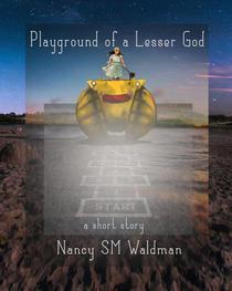 Playground of a Lesser God