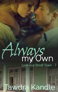 Always My Own