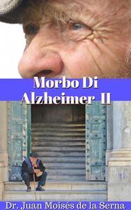Morbo Di Alzheimer II