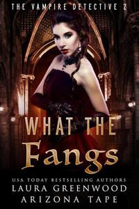 What The Fangs