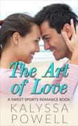 The Art of Love: A Sweet Sports Romance Book