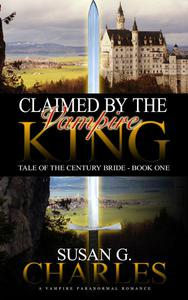Claimed by the Vampire King
