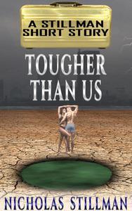 Tougher than Us
