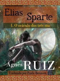Elias Sparte, O oráculo dos três sóis tomo 1