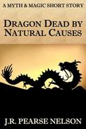 Dragon Dead by Natural Causes