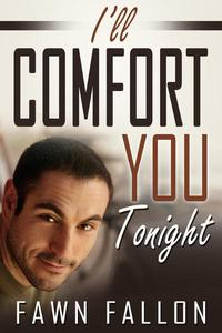 I'll Comfort You Tonight